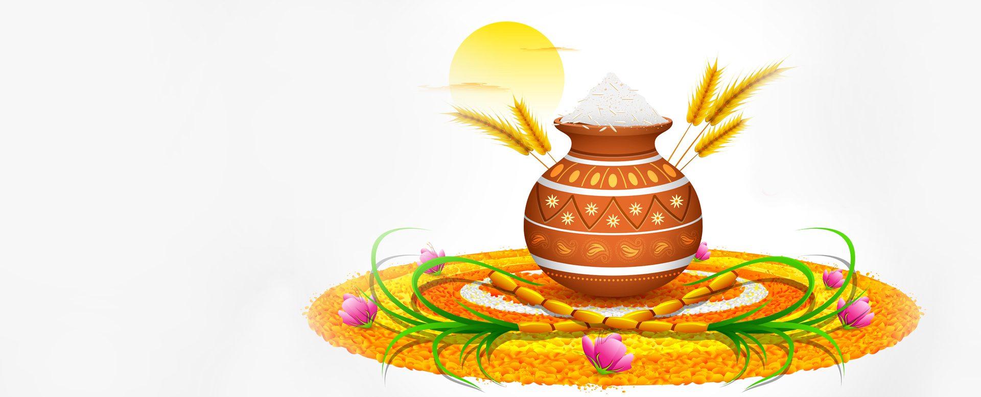 Wishing You & Your Family a Very Happy Pongal & Makar Sankranti