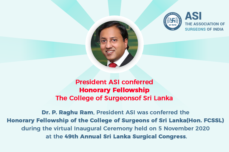 President ASI conferred Honorary Fellowship, The College of Surgeons of Sri Lanka